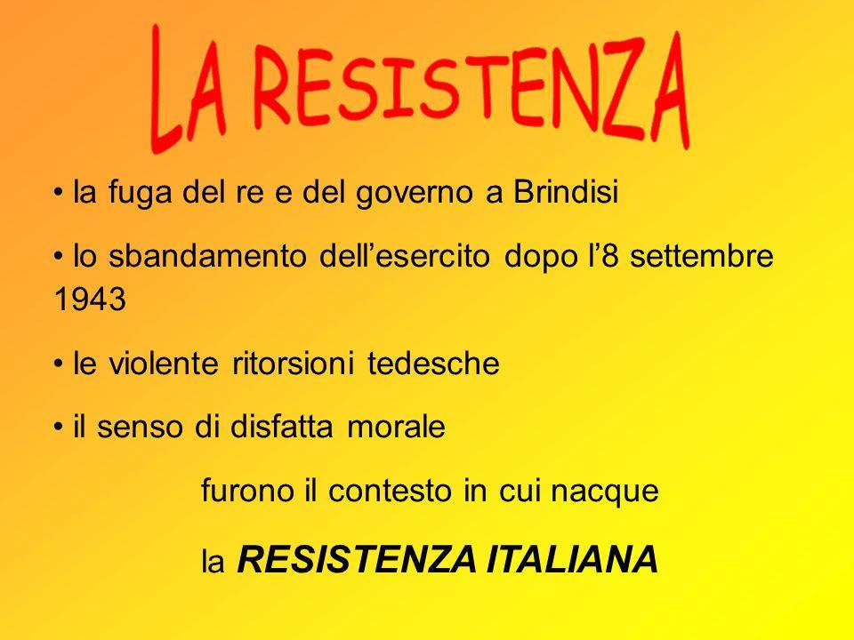 LA RESISTENZA la fuga del re e del governo a Brindisi