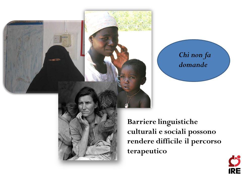 Chi non fa domande Barriere linguistiche culturali e sociali possono rendere difficile il percorso terapeutico.