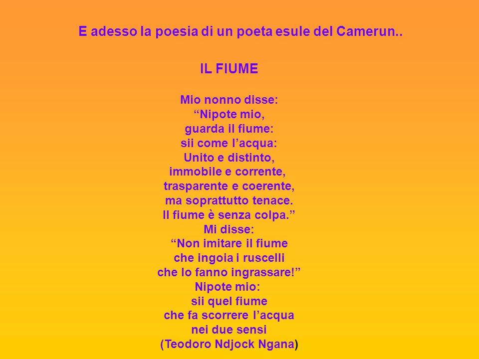 E adesso la poesia di un poeta esule del Camerun..