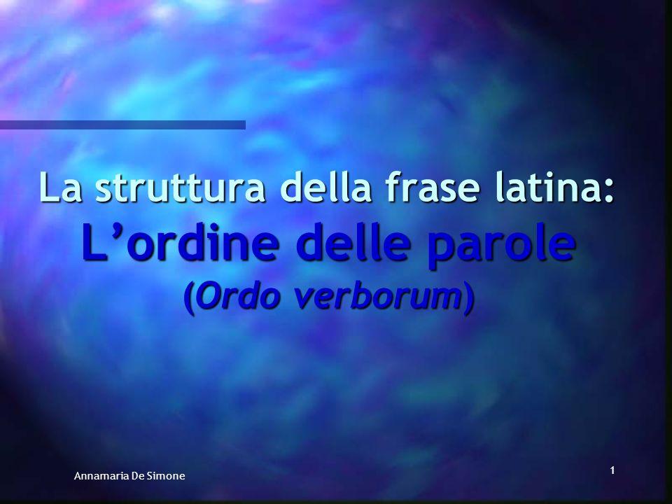 La struttura della frase latina: L'ordine delle parole (Ordo verborum)
