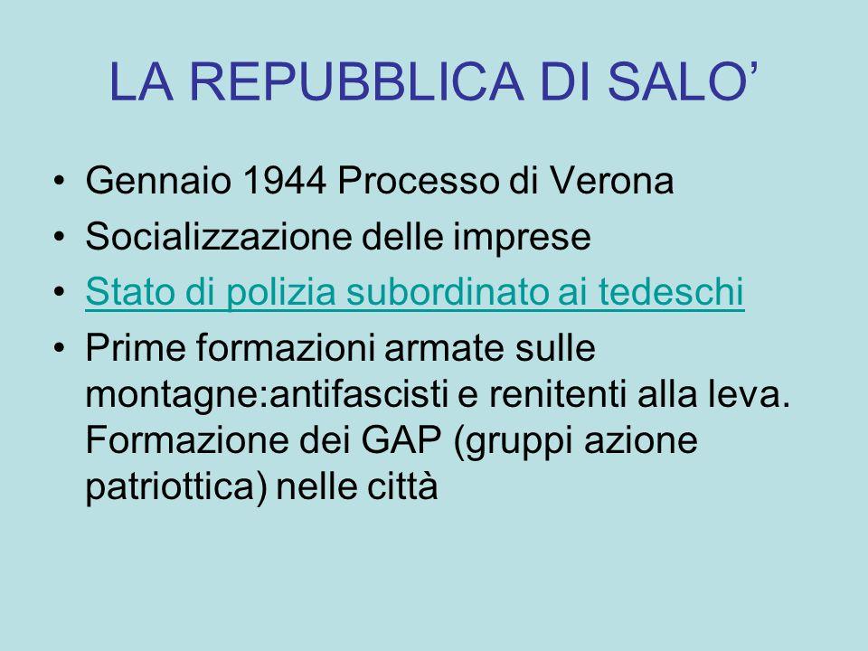 LA REPUBBLICA DI SALO' Gennaio 1944 Processo di Verona