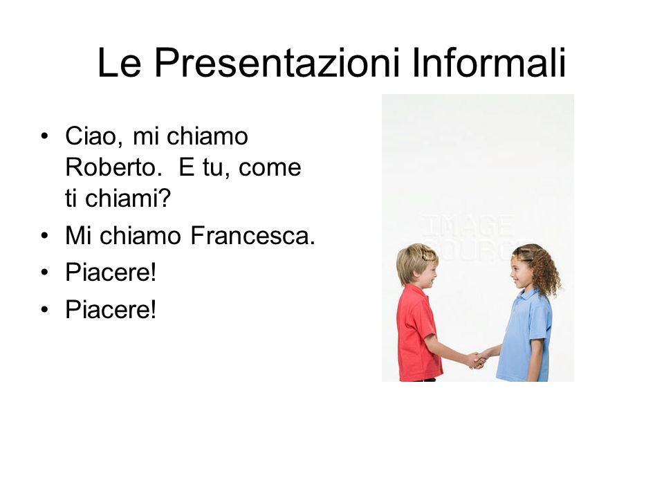 Le Presentazioni Informali