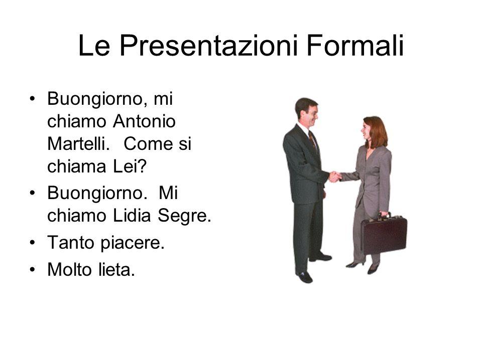 Le Presentazioni Formali