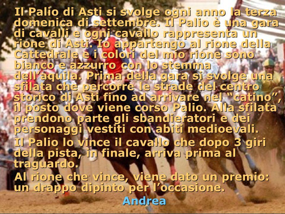 Il Palio di Asti si svolge ogni anno la terza domenica di settembre