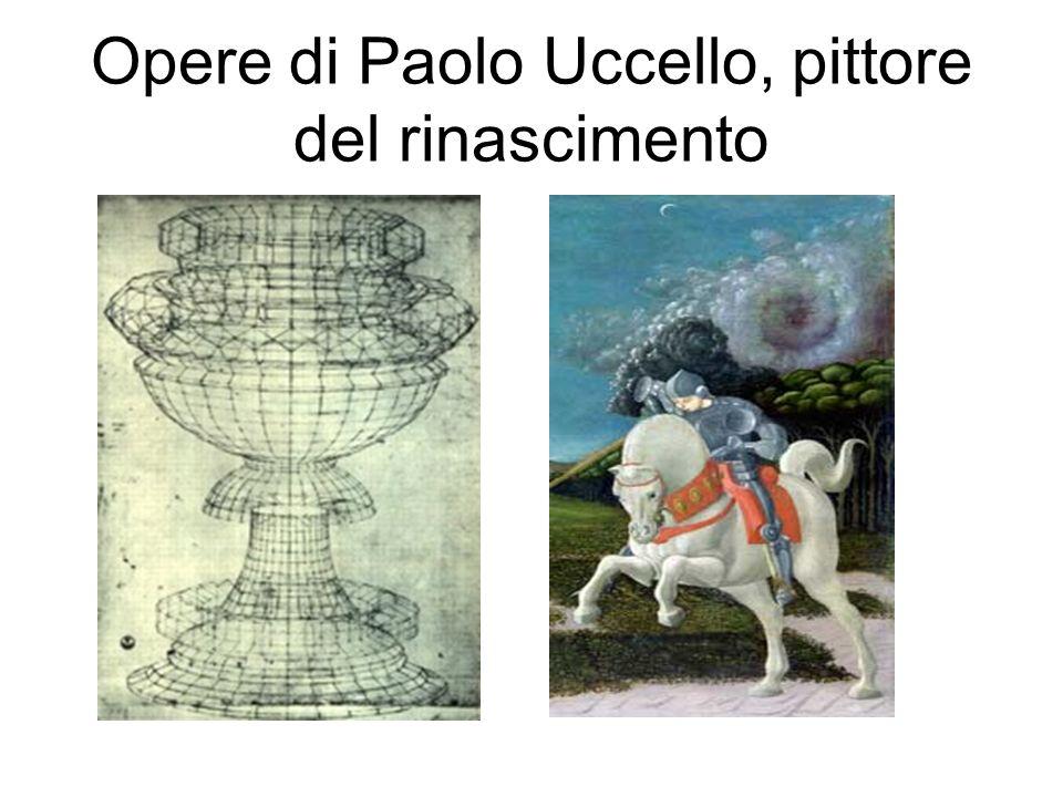 Opere di Paolo Uccello, pittore del rinascimento