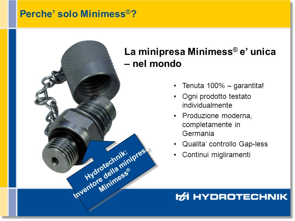 Inventore della minipresa Minimess®