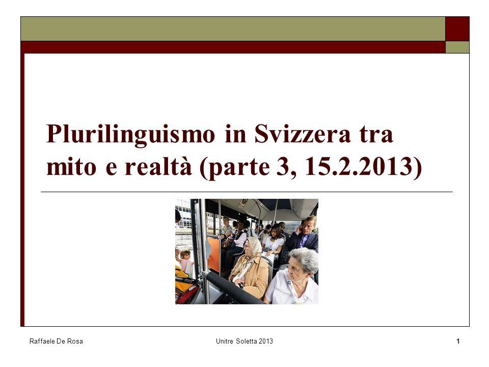 Plurilinguismo in Svizzera tra mito e realtà (parte 3, 15.2.2013)