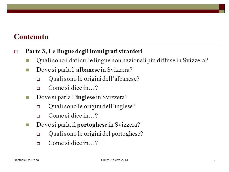 Contenuto Parte 3, Le lingue degli immigrati stranieri