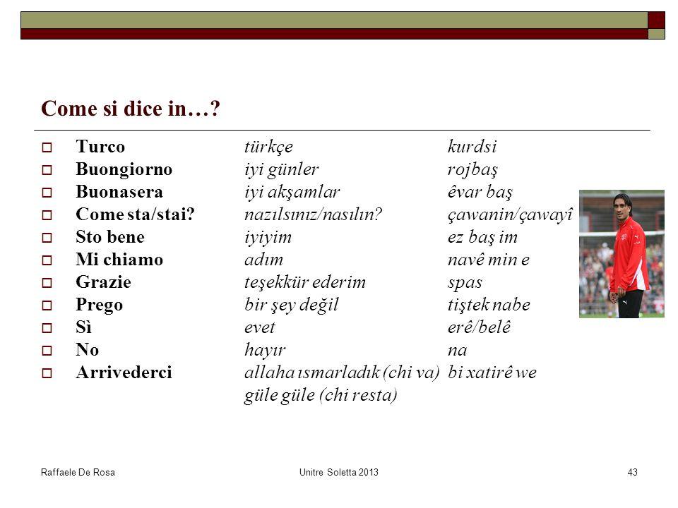 Come si dice in… Turco türkçe kurdsi Buongiorno iyi günler rojbaş