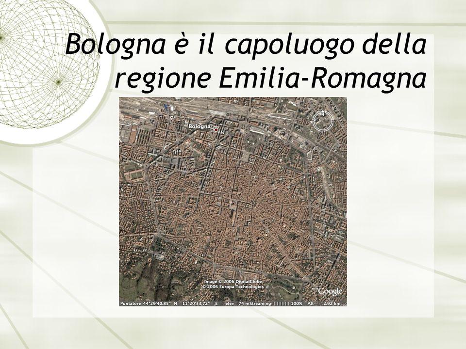 Bologna è il capoluogo della regione Emilia-Romagna