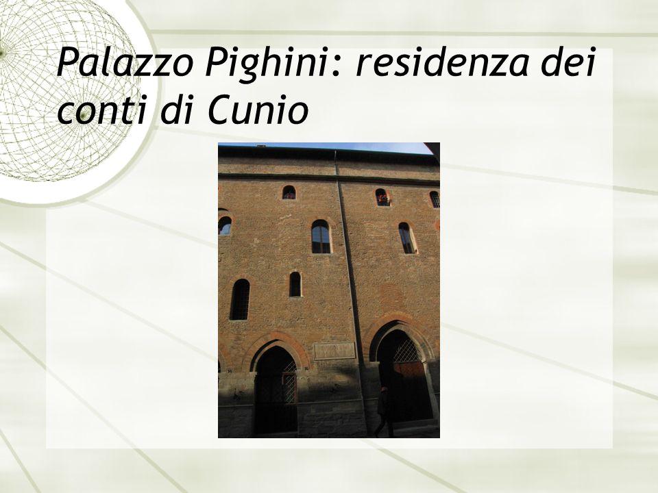 Palazzo Pighini: residenza dei conti di Cunio