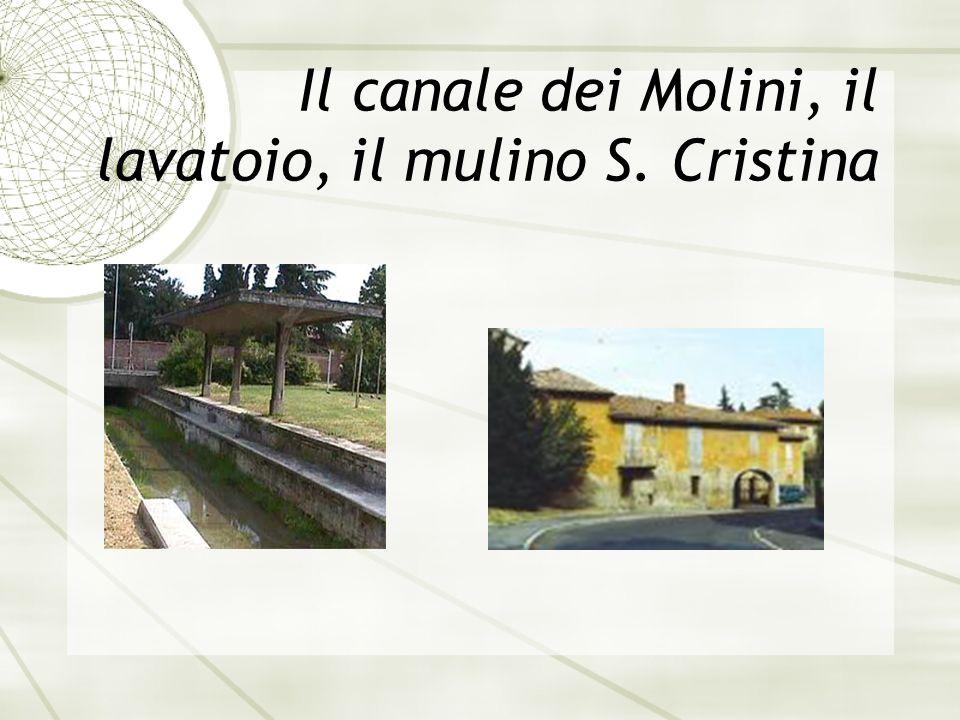 Il canale dei Molini, il lavatoio, il mulino S. Cristina