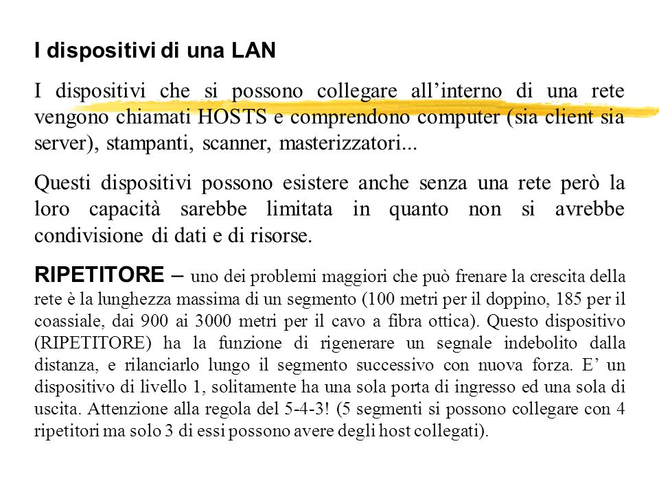 I dispositivi di una LAN