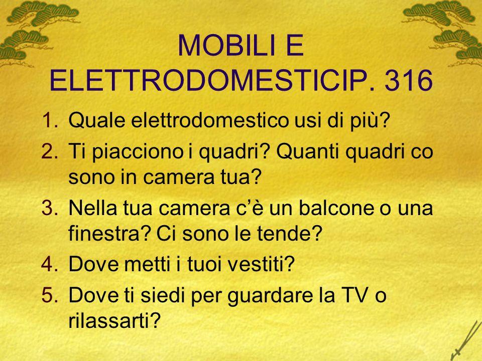 MOBILI E ELETTRODOMESTICIP. 316