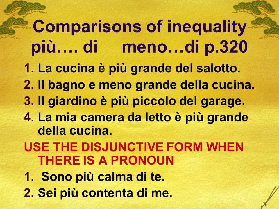 Comparisons of inequality più…. di meno…di p.320