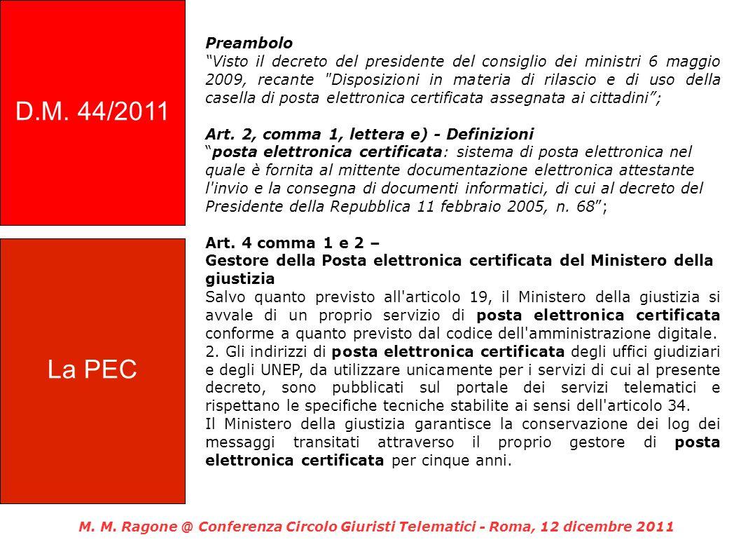 D.M. 44/2011 Preambolo.