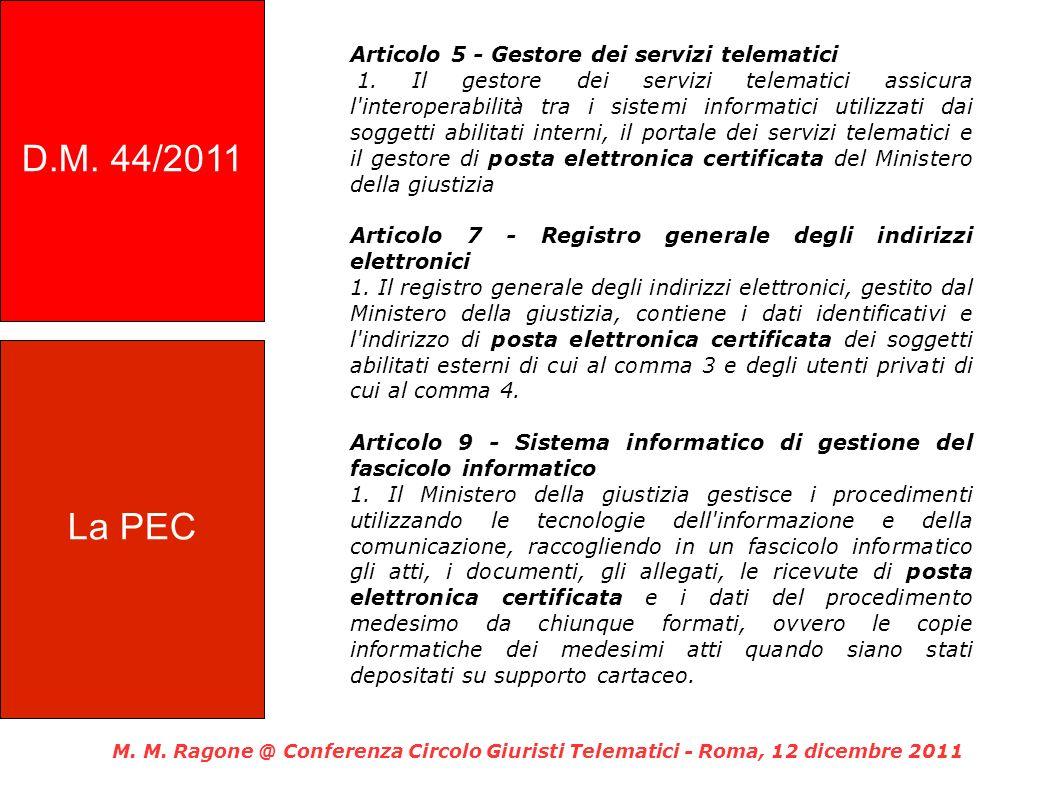 D.M. 44/2011 Articolo 5 - Gestore dei servizi telematici.