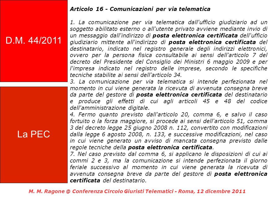 D.M. 44/2011 Articolo 16 - Comunicazioni per via telematica.