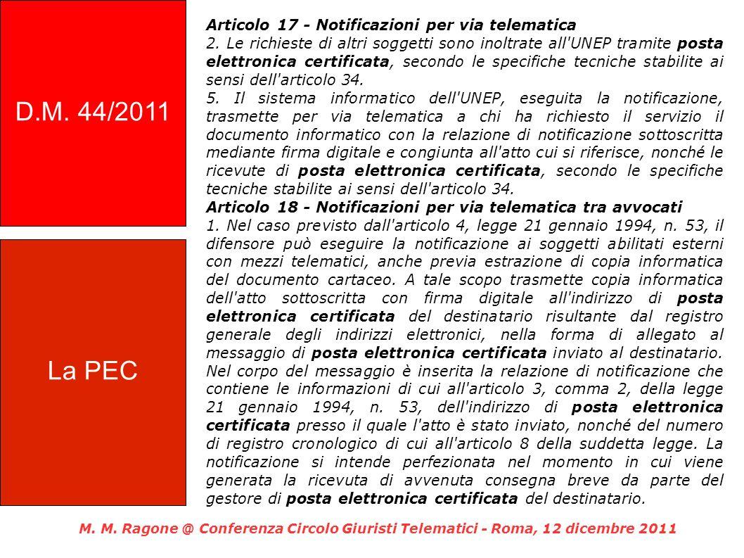 D.M. 44/2011 Articolo 17 - Notificazioni per via telematica.