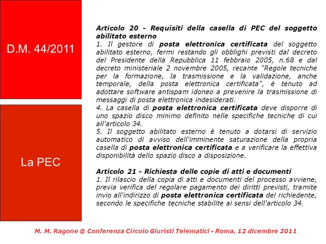 D.M. 44/2011 Articolo 20 - Requisiti della casella di PEC del soggetto abilitato esterno.
