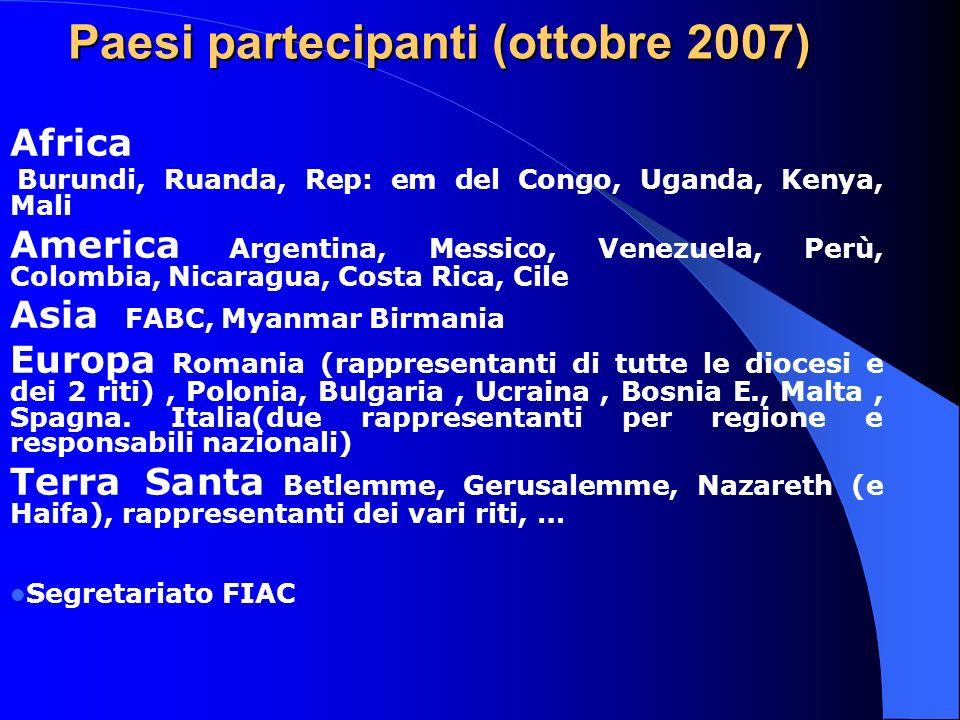 Paesi partecipanti (ottobre 2007)