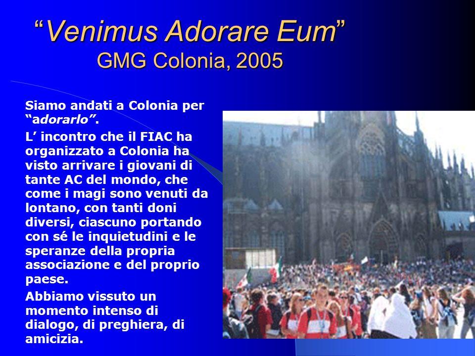 Venimus Adorare Eum GMG Colonia, 2005