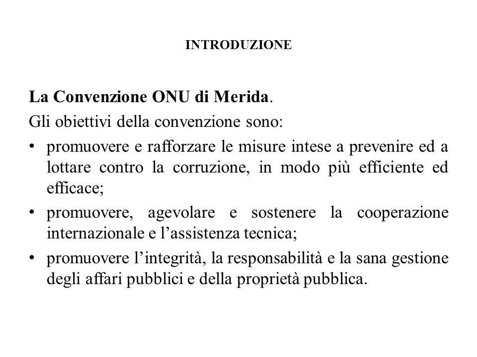 La Convenzione ONU di Merida. Gli obiettivi della convenzione sono: