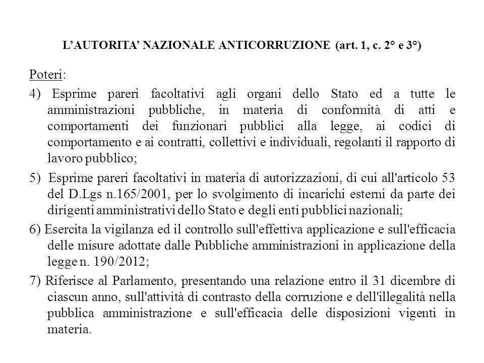 L'AUTORITA' NAZIONALE ANTICORRUZIONE (art. 1, c. 2° e 3°)