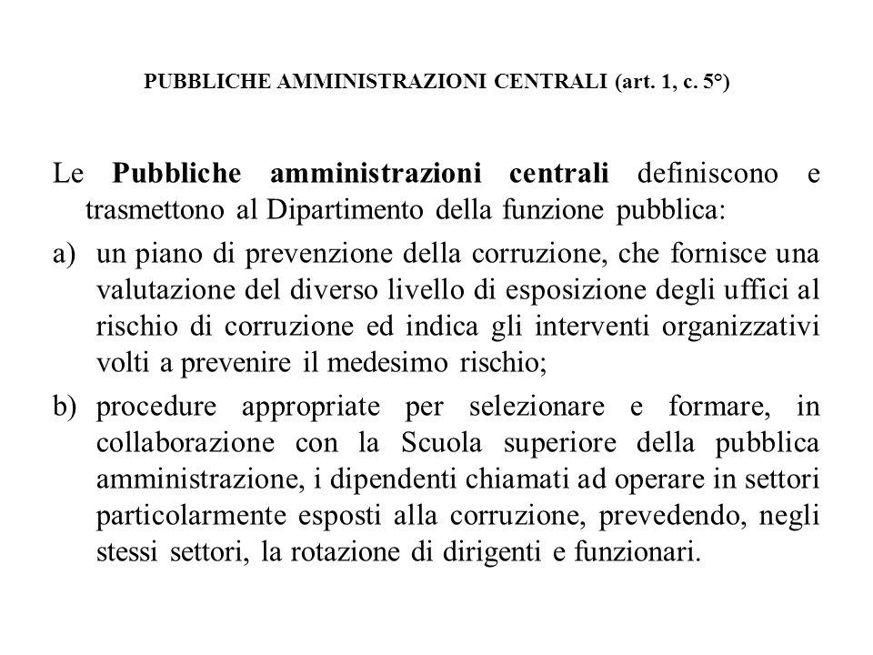 PUBBLICHE AMMINISTRAZIONI CENTRALI (art. 1, c. 5°)