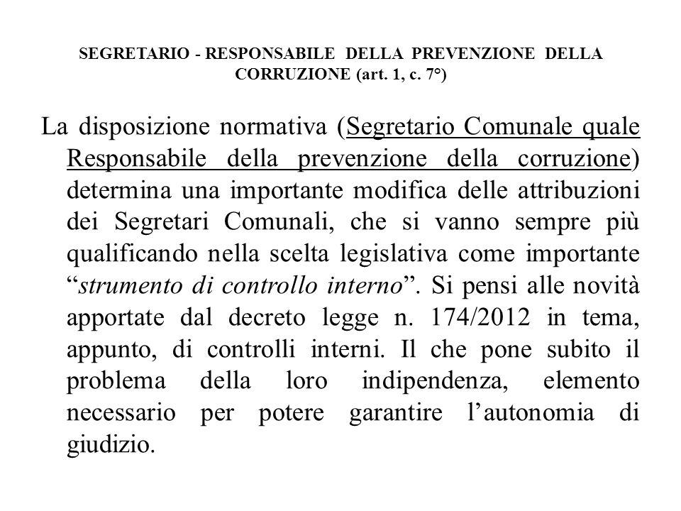 SEGRETARIO - RESPONSABILE DELLA PREVENZIONE DELLA CORRUZIONE (art. 1, c. 7°)