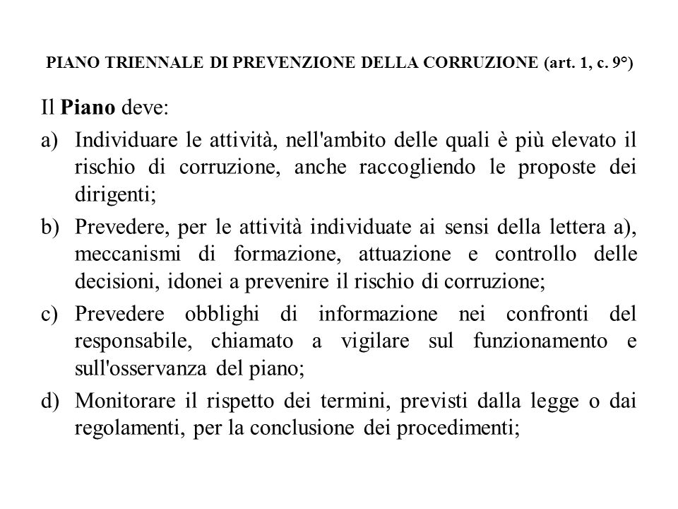 PIANO TRIENNALE DI PREVENZIONE DELLA CORRUZIONE (art. 1, c. 9°)