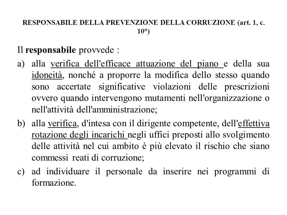 RESPONSABILE DELLA PREVENZIONE DELLA CORRUZIONE (art. 1, c. 10°)