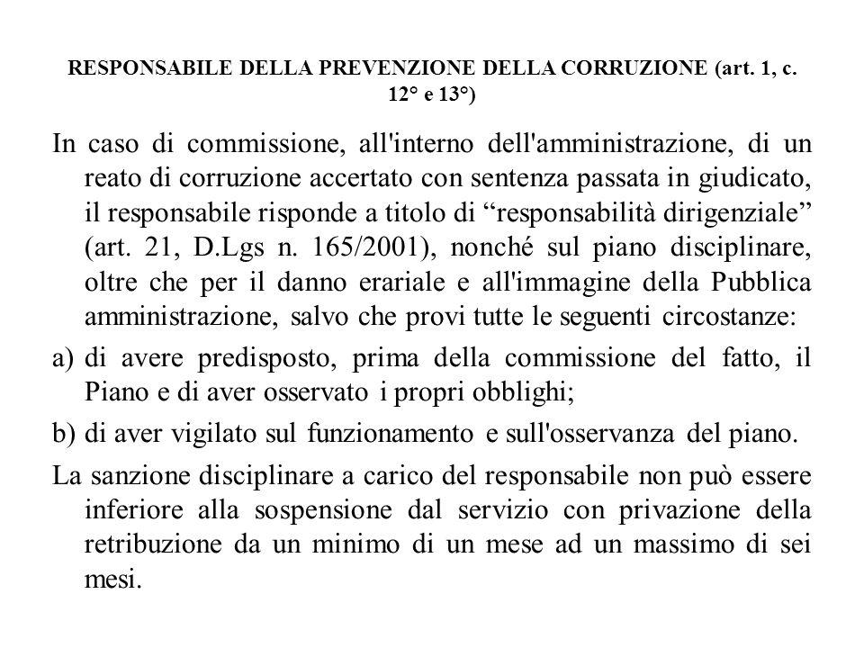 RESPONSABILE DELLA PREVENZIONE DELLA CORRUZIONE (art. 1, c. 12° e 13°)