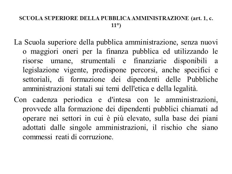 SCUOLA SUPERIORE DELLA PUBBLICA AMMINISTRAZIONE (art. 1, c. 11°)