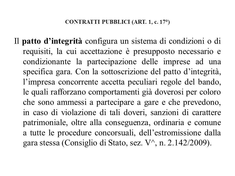CONTRATTI PUBBLICI (ART. 1, c. 17°)