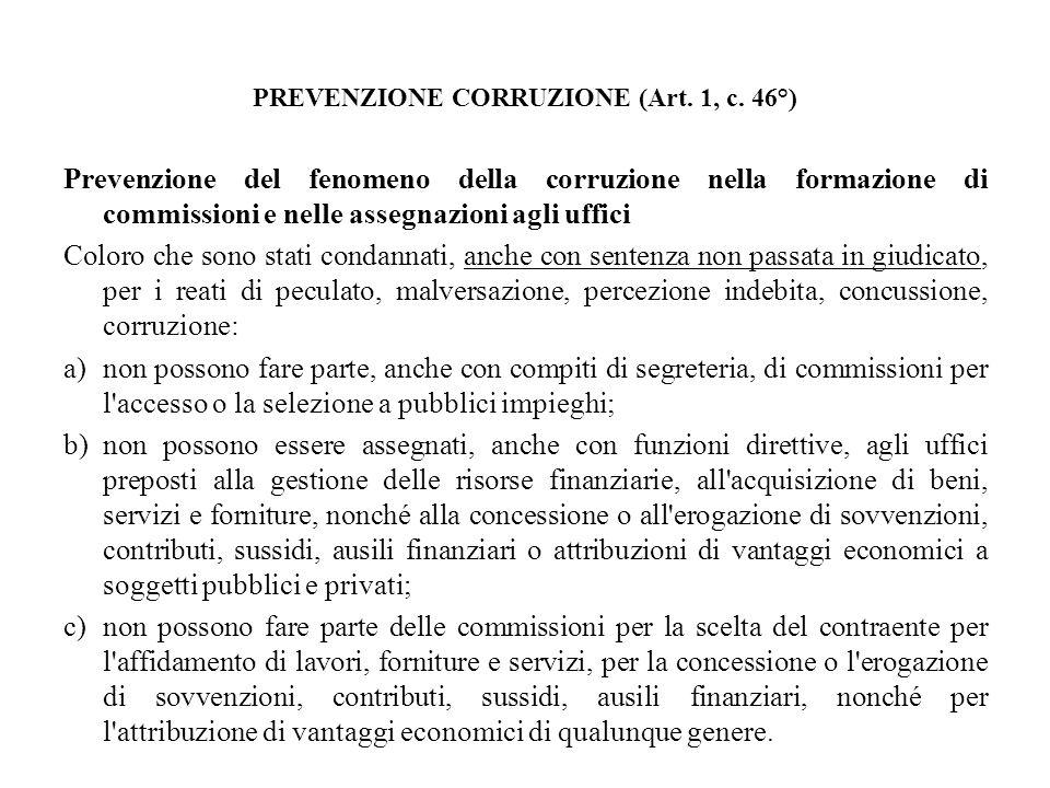 PREVENZIONE CORRUZIONE (Art. 1, c. 46°)