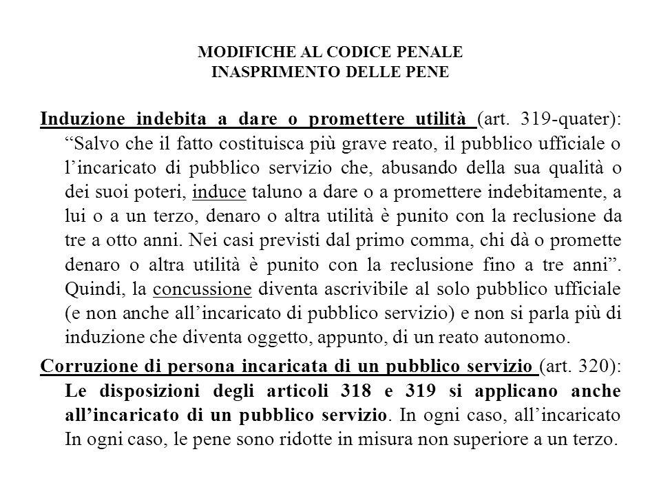 MODIFICHE AL CODICE PENALE INASPRIMENTO DELLE PENE