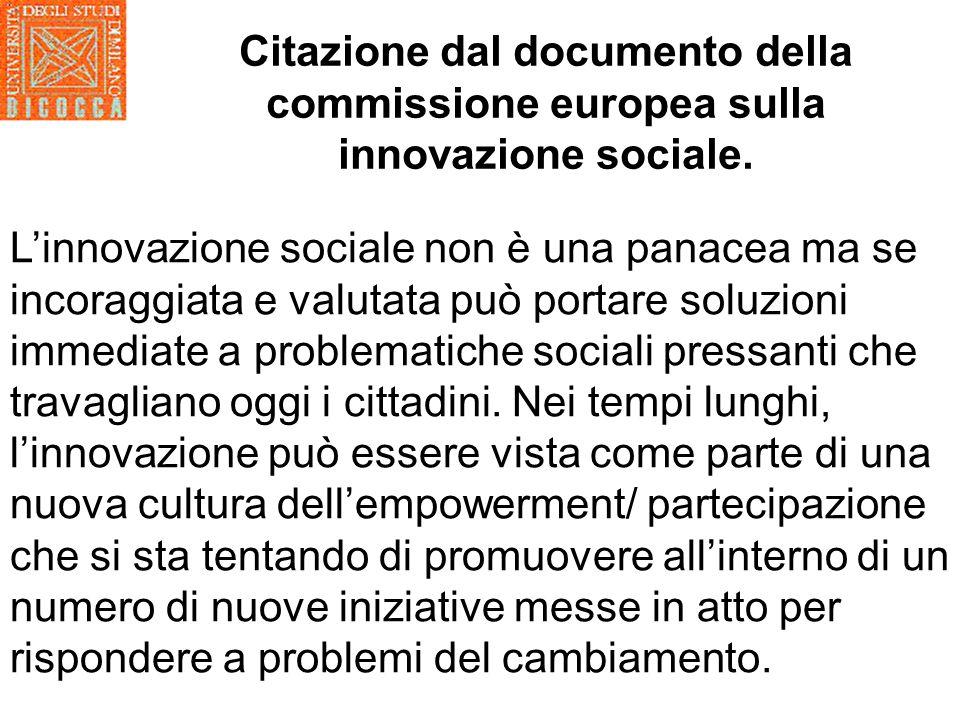 Citazione dal documento della commissione europea sulla innovazione sociale.