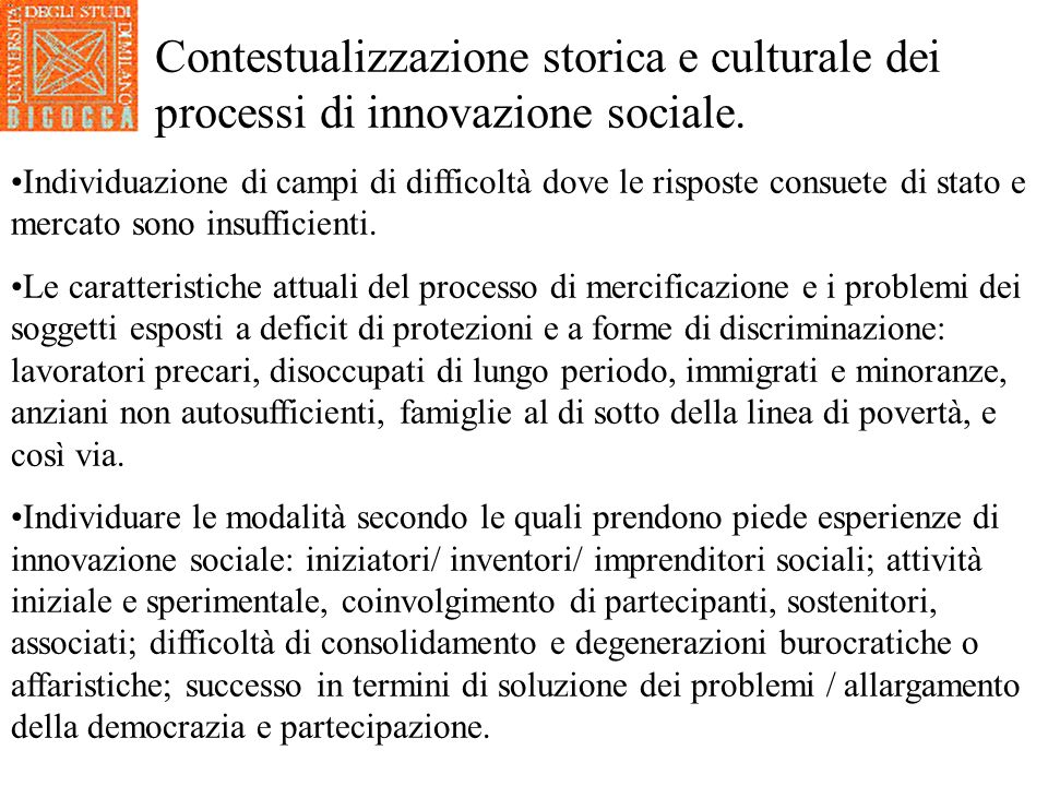 Contestualizzazione storica e culturale dei processi di innovazione sociale.