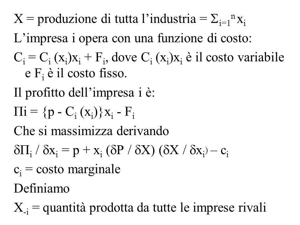 X = produzione di tutta l'industria = i=1n xi
