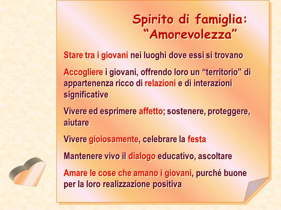 Spirito di famiglia: Amorevolezza
