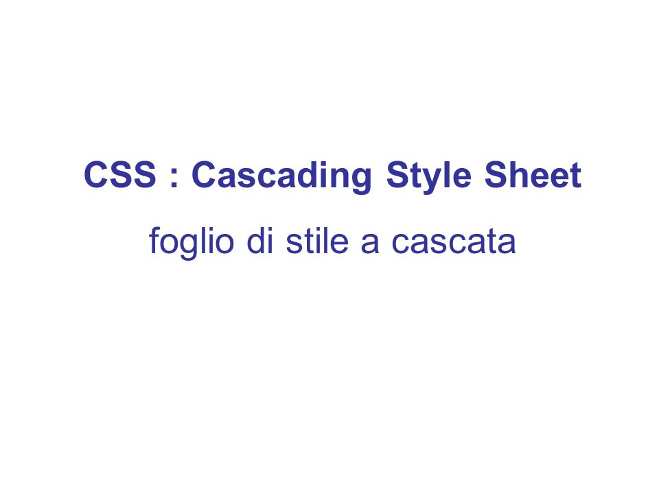 CSS : Cascading Style Sheet
