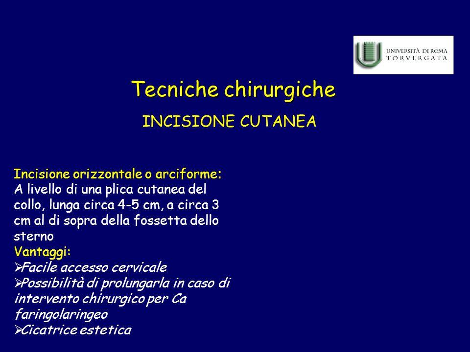 Tecniche chirurgiche INCISIONE CUTANEA