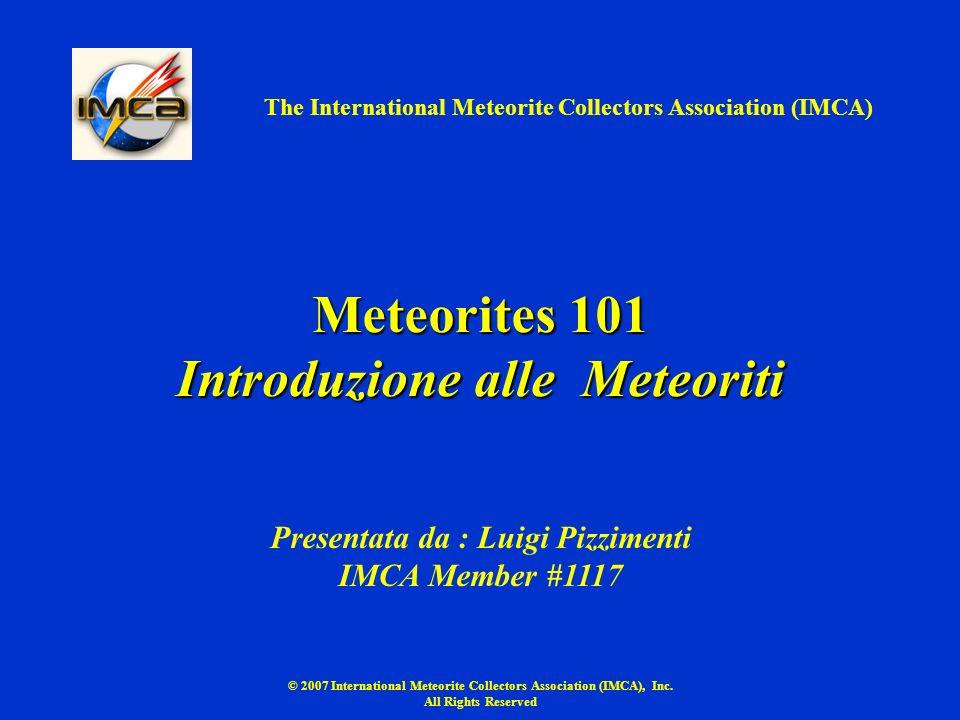 Meteorites 101 Introduzione alle Meteoriti