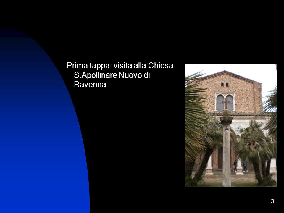 Prima tappa: visita alla Chiesa S.Apollinare Nuovo di Ravenna