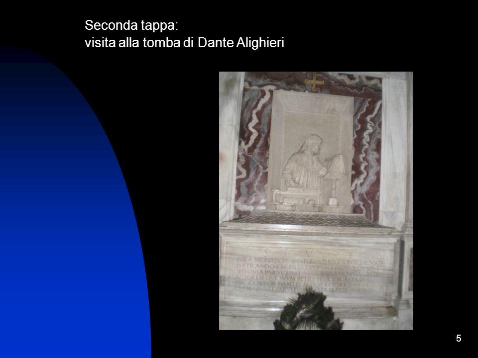 Seconda tappa: visita alla tomba di Dante Alighieri