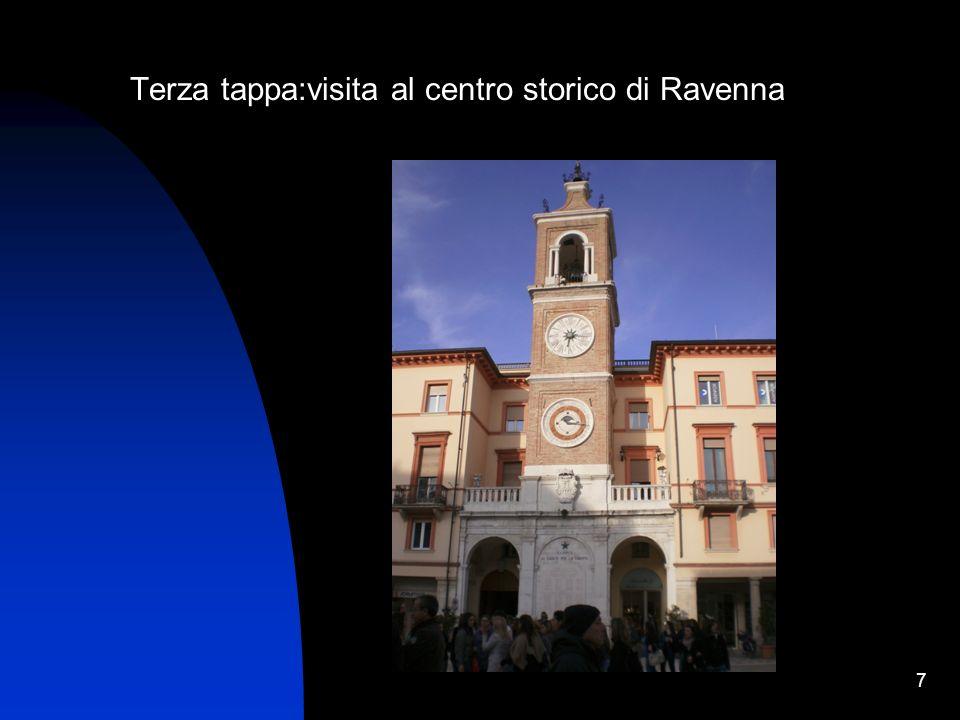 Terza tappa:visita al centro storico di Ravenna