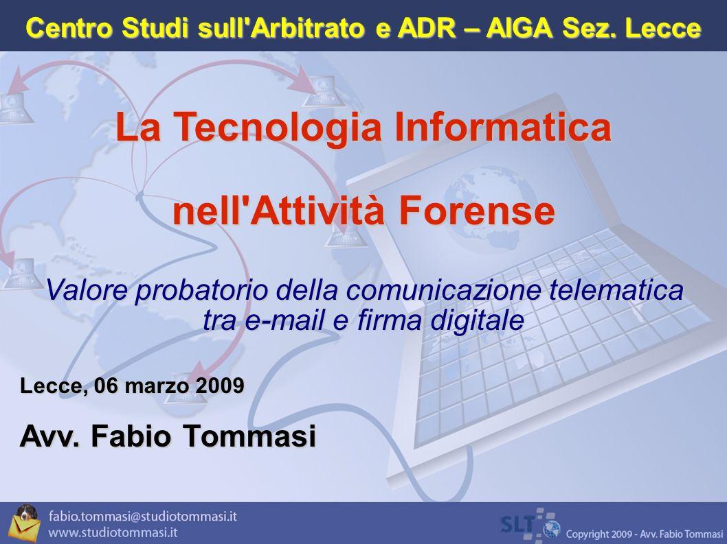 La Tecnologia Informatica nell Attività Forense