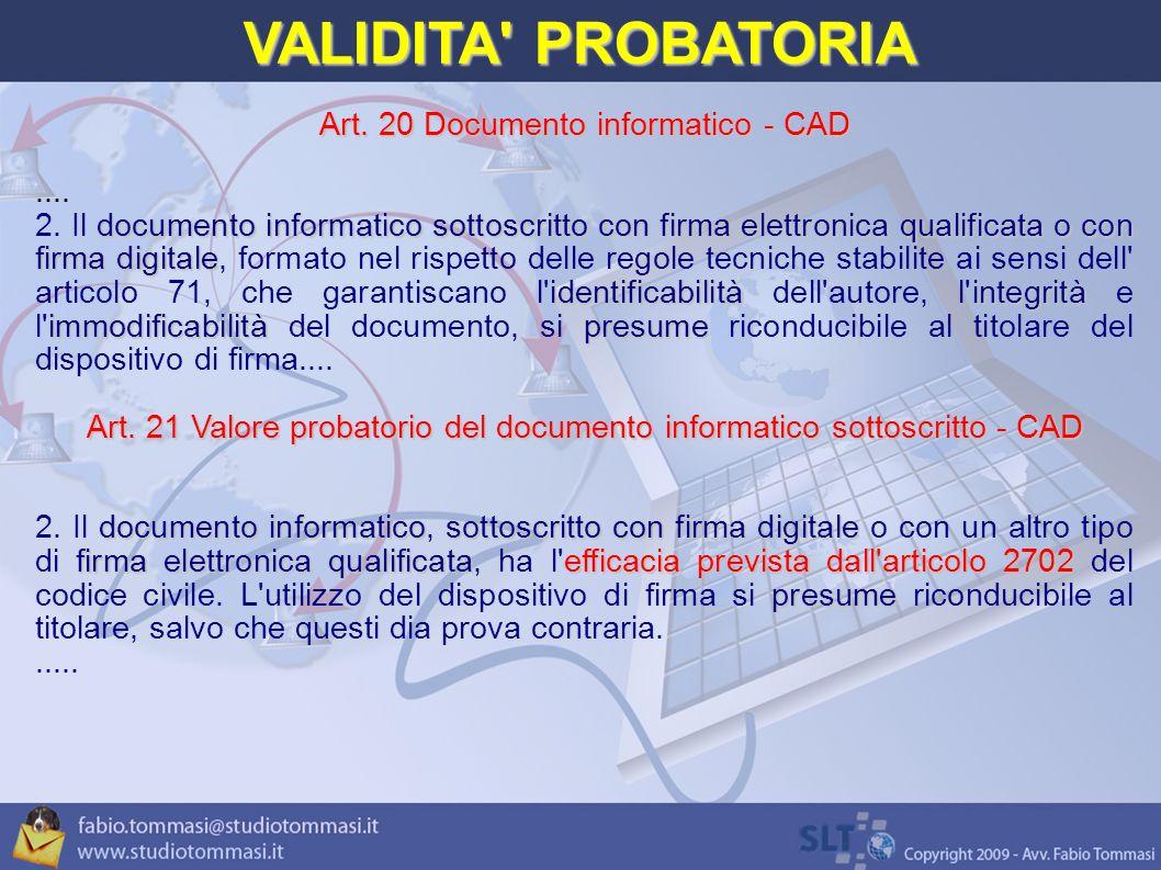 VALIDITA PROBATORIA Art. 20 Documento informatico - CAD ....