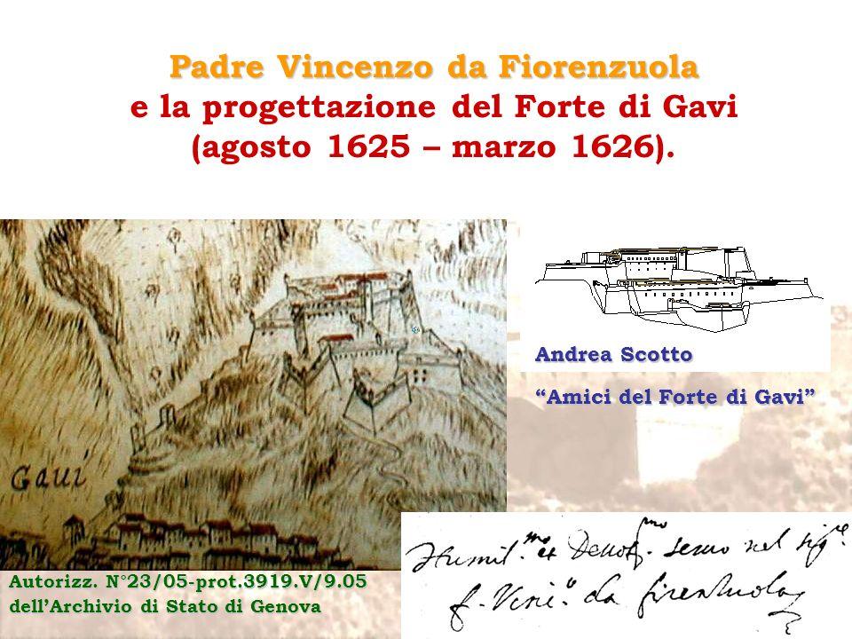 Padre Vincenzo da Fiorenzuola e la progettazione del Forte di Gavi (agosto 1625 – marzo 1626).